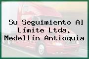 Su Seguimiento Al Límite Ltda. Medellín Antioquia