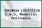 SUCARGA LOGISTICA S.A.S. Medellín Antioquia