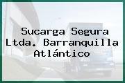 Sucarga Segura Ltda. Barranquilla Atlántico