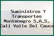 Suministros Y Transportes Montenegro S.A.S. Cali Valle Del Cauca
