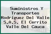 Suministros Y Transportes Rodríguez Del Valle S.A.S. El Cerrito Valle Del Cauca