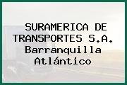SURAMERICA DE TRANSPORTES S.A. Barranquilla Atlántico