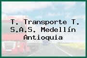 T. Transporte T. S.A.S. Medellín Antioquia