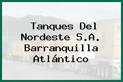 Tanques Del Nordeste S.A. Barranquilla Atlántico