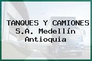TANQUES Y CAMIONES S.A. Medellín Antioquia