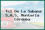 Tcl De La Sabana S.A.S. Montería Córdoba