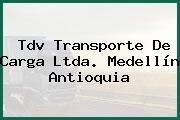 Tdv Transporte De Carga Ltda. Medellín Antioquia