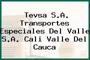 Tevsa S.A. Transportes Especiales Del Valle S.A. Cali Valle Del Cauca