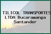 TILICOL TRANSPORTES LTDA Bucaramanga Santander