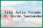 Tito Julio Tirado E.U. Girón Santander
