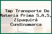 Tmp Transporte De Materia Prima S.A.S. Zipaquirá Cundinamarca