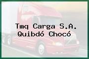 Tmq Carga S.A. Quibdó Chocó