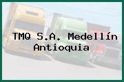 TMQ S.A. Medellín Antioquia