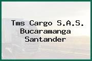 Tms Cargo S.A.S. Bucaramanga Santander