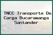 TNCC Transporte De Carga Bucaramanga Santander