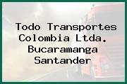 Todo Transportes Colombia Ltda. Bucaramanga Santander