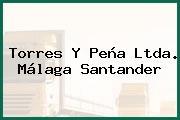 Torres Y Peña Ltda. Málaga Santander