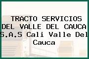 TRACTO SERVICIOS DEL VALLE DEL CAUCA S.A.S Cali Valle Del Cauca