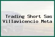 Trading Short Sas Villavicencio Meta