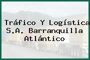 Tráfico Y Logística S.A. Barranquilla Atlántico