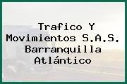 Trafico Y Movimientos S.A.S. Barranquilla Atlántico