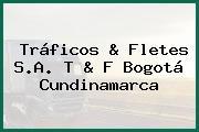 Tráficos & Fletes S.A. T & F Bogotá Cundinamarca