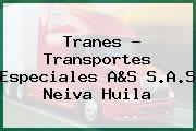Tranes - Transportes Especiales A&S S.A.S Neiva Huila