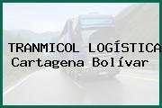 TRANMICOL LOGÍSTICA Cartagena Bolívar