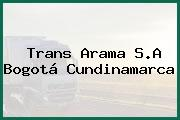 TRANS ARAMA S.A. Bogotá Cundinamarca