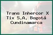 Trans Inhercor X Tix S.A. Bogotá Cundinamarca