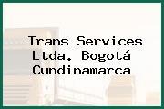 Trans Services Ltda. Bogotá Cundinamarca