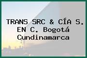 TRANS SRC & CÍA S. EN C. Bogotá Cundinamarca