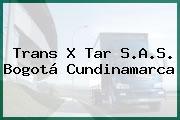Trans X Tar S.A.S. Bogotá Cundinamarca