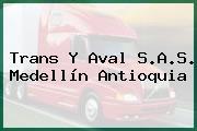 Trans Y Aval S.A.S. Medellín Antioquia