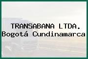 TRANSABANA LTDA. Bogotá Cundinamarca