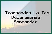 Transandes La Tea Bucaramanga Santander