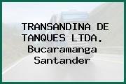 TRANSANDINA DE TANQUES LTDA. Bucaramanga Santander