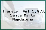 Transcar Vmt S.A.S. Santa Marta Magdalena