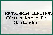 TRANSCARGA BERLINAS Cúcuta Norte De Santander
