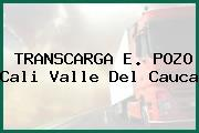 TRANSCARGA E. POZO Cali Valle Del Cauca