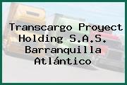 Transcargo Proyect Holding S.A.S. Barranquilla Atlántico