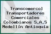 Transcomercol Transportadores Comerciales Colombianos S.A.S Medellín Antioquia