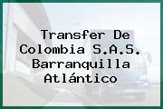Transfer De Colombia S.A.S. Barranquilla Atlántico