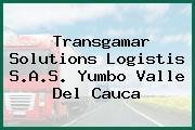Transgamar Solutions Logistis S.A.S. Yumbo Valle Del Cauca