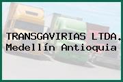 TRANSGAVIRIAS LTDA. Medellín Antioquia