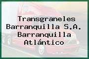 Transgraneles Barranquilla S.A. Barranquilla Atlántico