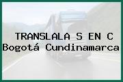 TRANSLALA S EN C Bogotá Cundinamarca