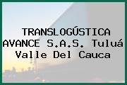 TRANSLOGÚSTICA AVANCE S.A.S. Tuluá Valle Del Cauca