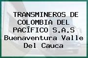 TRANSMINEROS DE COLOMBIA DEL PACÍFICO S.A.S Buenaventura Valle Del Cauca