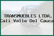 TRANSMUEBLES LTDA. Cali Valle Del Cauca